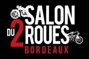 Salon De La Moto Bordeaux : salon du 2 roues de bordeaux 2017 du 7 au 9 avril scooter dz ~ Maxctalentgroup.com Avis de Voitures