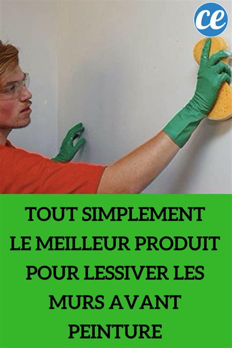 tout simplement le meilleur produit pour lessiver les murs