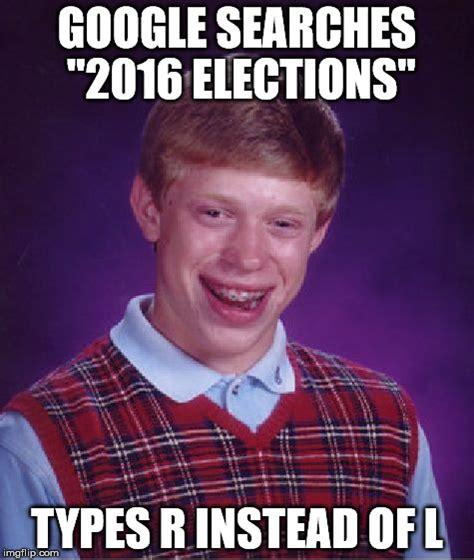 Bad Luck Brian Meme Creator - bad luck brian meme imgflip