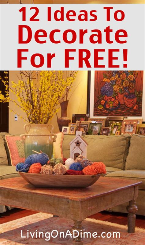 12 ideas to decorate for free cheap and free home - How To Decorate Home Cheap