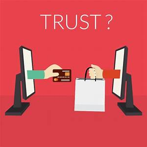 Do Your Potential Customers Really Trust Your eCommerce ...