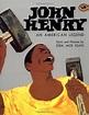 Brock's Book Blog: John Henry - John Henry: An American ...