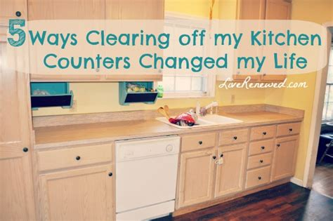 unclutter your life clearing the kitchen counter of 5 ways clearing off my kitchen counters changed my life
