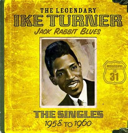 Singles Turner Ike Blues Rabbit Jack 1958