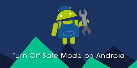 how to turn safe mode on android how to turn safe mode on android technastic