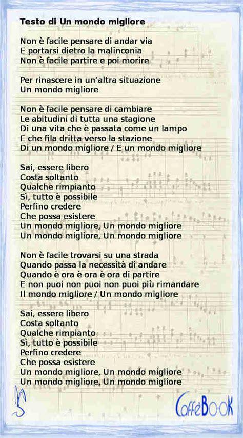 Testo Canzone Vasco E by Un Mondo Migliore Testo E Di Vasco Caffebook