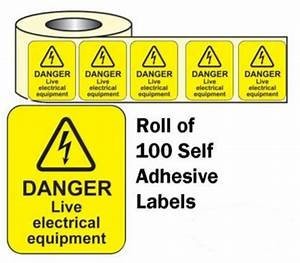 danger live electrical equipment roll of 100 self adhesive With electrical equipment labels