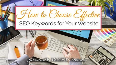 seo for your website how to choose effective seo keywords for your website