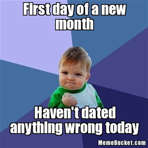 Create A New Meme - first day of a new month create your own meme