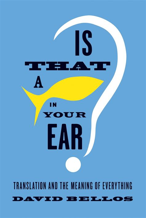 Is That A Fish In Your Ear Translations Brought To