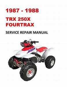 1987-1988 Trx250x Fourtrax Service Repair Manual