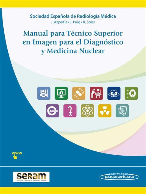 Manual Para Técnico Superior En Imagen Para El Diagnóstico