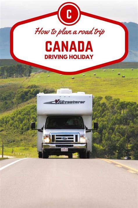 Driving Across Canada Explore Canada Cross Canada Road