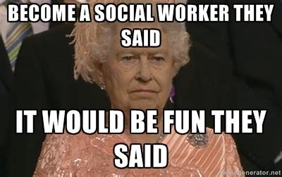 Social Worker Meme - social work memes social worker memes social work pinterest work memes social work and
