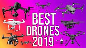 BEST DRONES 2019 | TOP 10 BEST DRONE WITH CAMERAS TO BUY ...  Best
