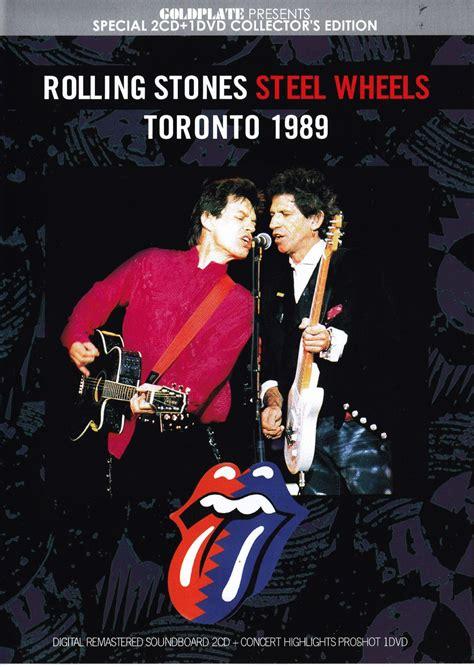 Stones Toronto by Rolling Stones Steel Wheels Toronto 1989 2cd 1dvd