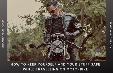 Keep Yourself And Your Stuff Safe While Travelling On
