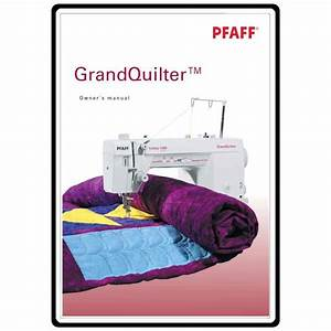 Instruction Manual  Pfaff 1200 Grand Quilter   Sewing