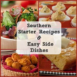 Southern Cooking12 Starter Recipes and Easy Side Dishes