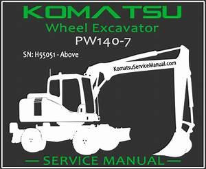 Komatsu Pw140-7 Wheel Excavator Service Manual Pdf Sn H55051-up