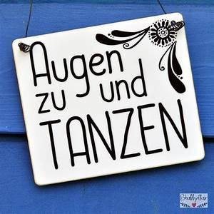 Augen Zu Und Tanzen : augen zu und tanzen schild dekoschild holzschild ~ Watch28wear.com Haus und Dekorationen