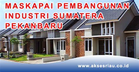 lowongan pt maskapai pembangunan industri sumatera