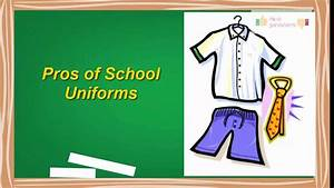 pros and cons of school uniforms essay essay on pros and ...