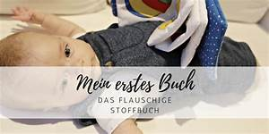 Mein Erstes Baby : mein erstes buch das flauschige stoffbuch style pray love ~ Frokenaadalensverden.com Haus und Dekorationen