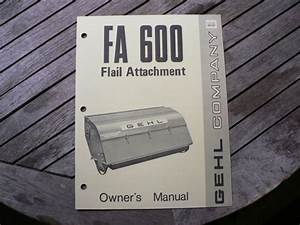 Gehl Fa600 Flail Attachment Owners Operators Manual Guide