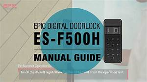 Epic  Es-f500h  Digital Door Lock Manual Guide
