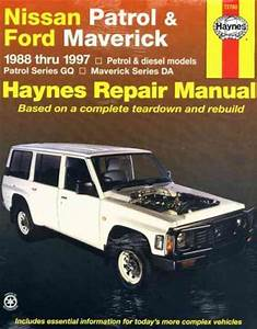 Nissan Patrol Gq Ford Maverick Da 1988 1997 Haynes Service