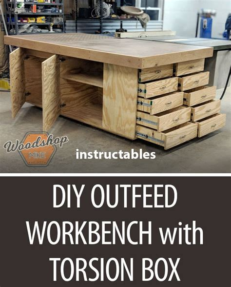 diy outfeed workbench  torsion box woodworking
