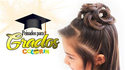5 Peinados Para Graduacion Sencillos Youtube
