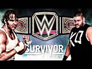 Survivor Series 2015 Dean Ambrose vs Kevin Owens Semi ...