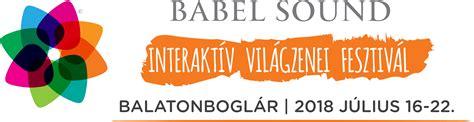 babel sound babel sound fesztiv 193 l 2018 koncertek