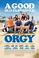 A Good Old Fashioned Orgy (2011) review - trailer ~ Top ...
