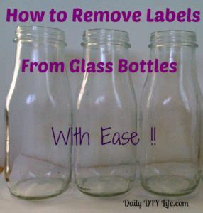 tuesday tips   remove labels  glass bottles