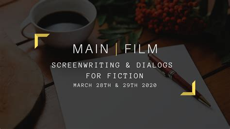 Main Film | Screenwriting and dialogs for Fiction | In person