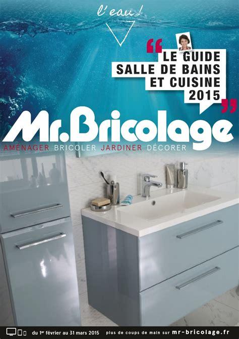 catalogue mr bricolage salle de bains et cuisine 2015 catalogue az