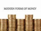 economics modern forms of money