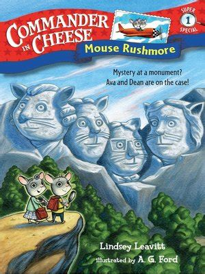 Mouse Rushmore by Lindsey Leavitt · OverDrive: eBooks ...