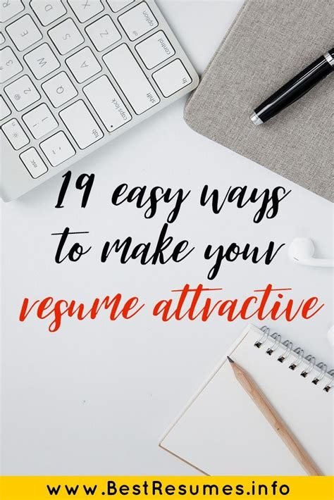 How To Make Your Resume More Attractive by 19 Easy Ways To Make Your Resume Attractive Resume Tips