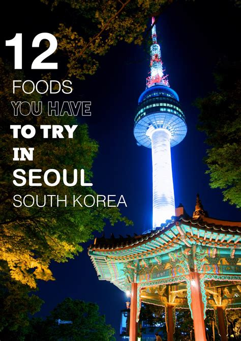 popular cuisine 12 delicious meals you to eat in seoul south