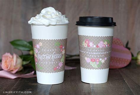 printable valentine coffee cup wraps  lia griffith skip   lou