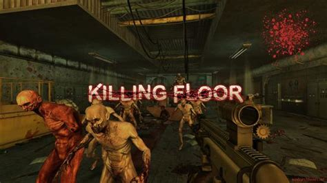 killing floor 2 engine the undead live again in top 10 games about zombies