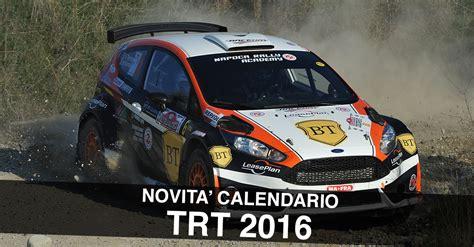 Le Novità Per Il Calendario Rally Terra 2016