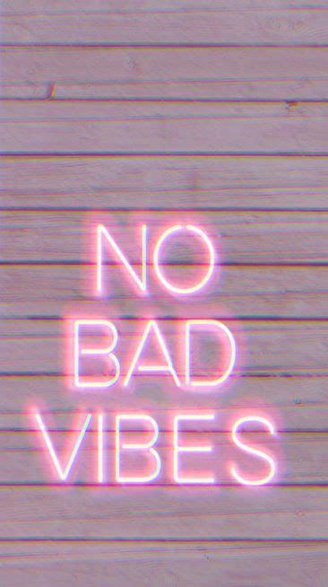 Vibes Neon Wallpaper by Wallpaper No Bad Vibes Wallpaper Bad