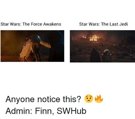 Star Wars The Last Jedi Memes - 25 best memes about star wars the force awakens star wars the force awakens memes