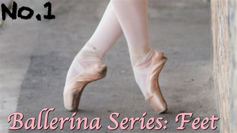 ballerina body series  ballet feet youtube