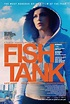 "Official US Trailer and Poster For ""Fish Tank"" - FilmoFilia"